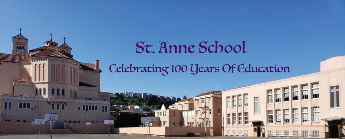 St. Anne 100 Years of Education